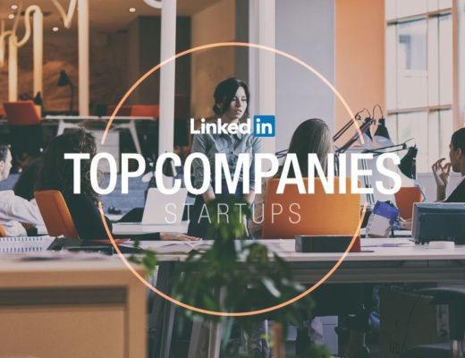 LinkedIn Top Startups: As 25 startups mais desejadas pelos brasileiros